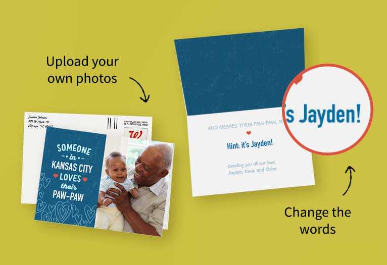Edit the message, write a  personal note and add photos  to make it one of a kind.