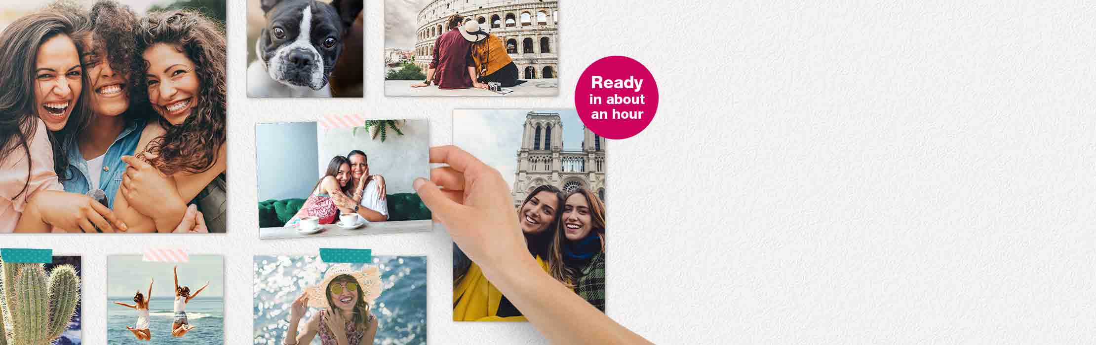 Ready in about an hour. Photo Prints made easy