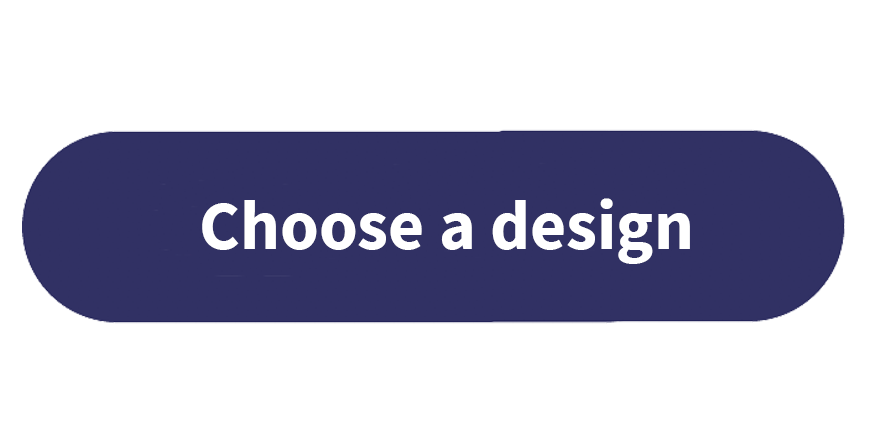 Choose a design