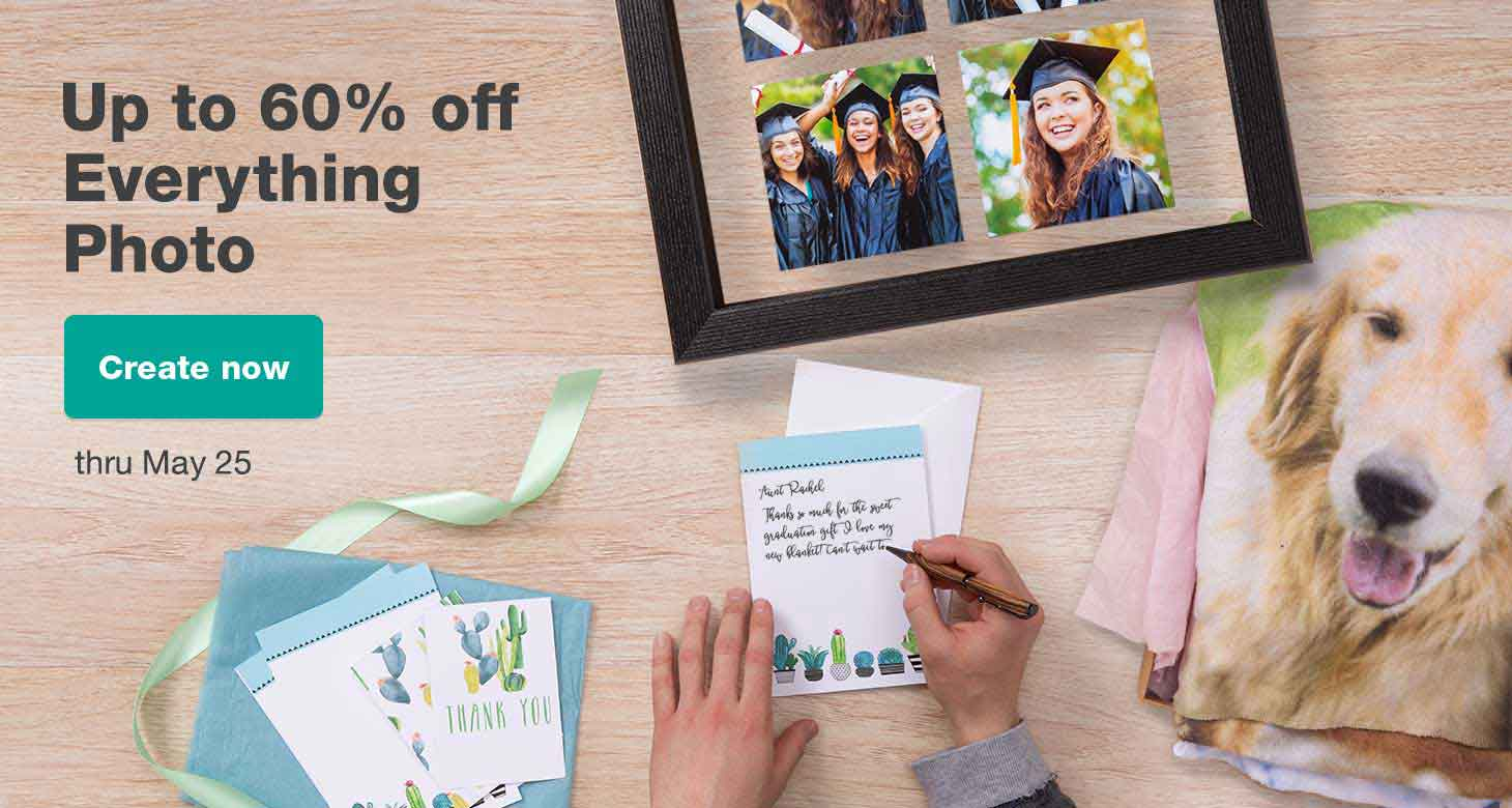 Up to 60% off Everything Photo thru May 25. Create now.
