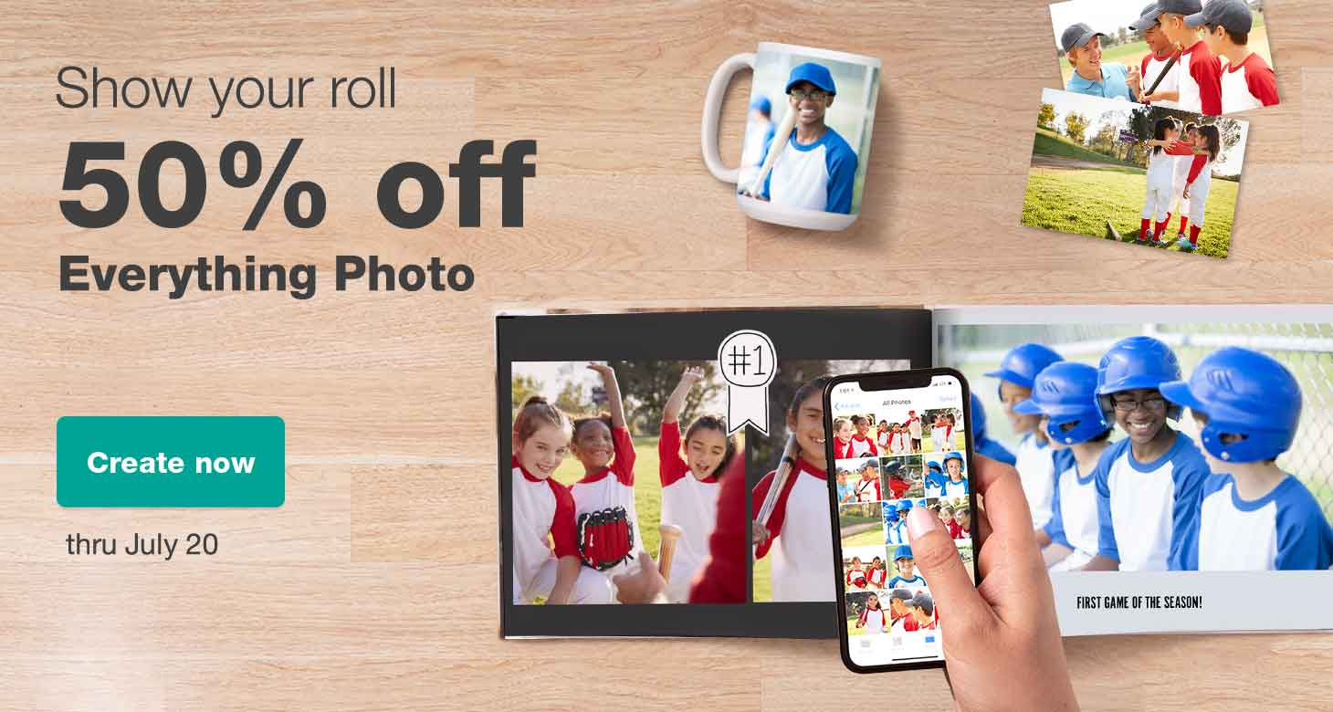 Show your roll. 50% off Everything Photo thru July 20. Create now.