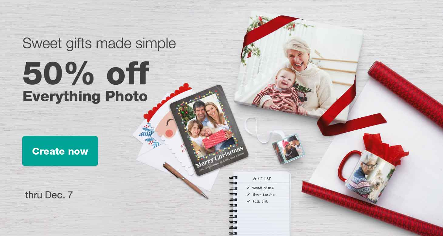 Sweet gifts made simple. 50% off Everything Photo thru Dec. 7. Create now.