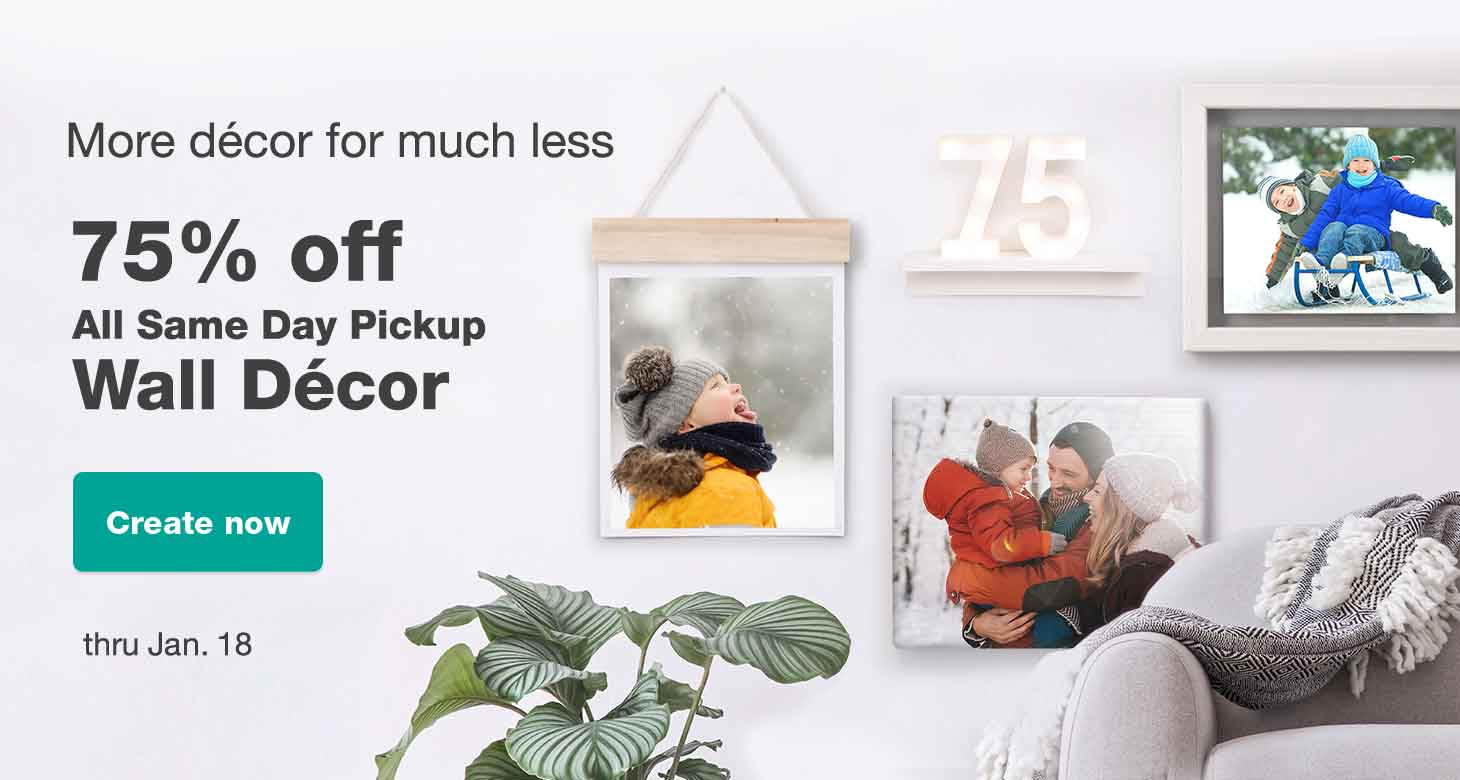 75% off All Same Day Pickup Wall Décor thru Jan. 18. Create now.