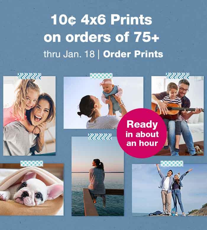 10¢ 4x6 Prints on orders of 75+ thru Jan. 18. Order Prints.
