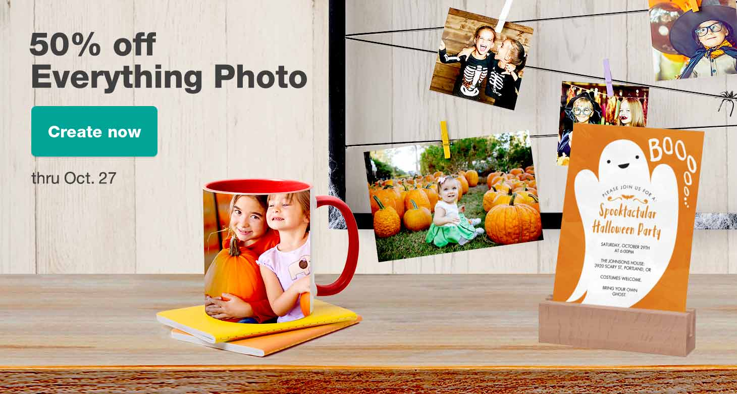 50% off Everything Photo thru Oct. 27. Create now.