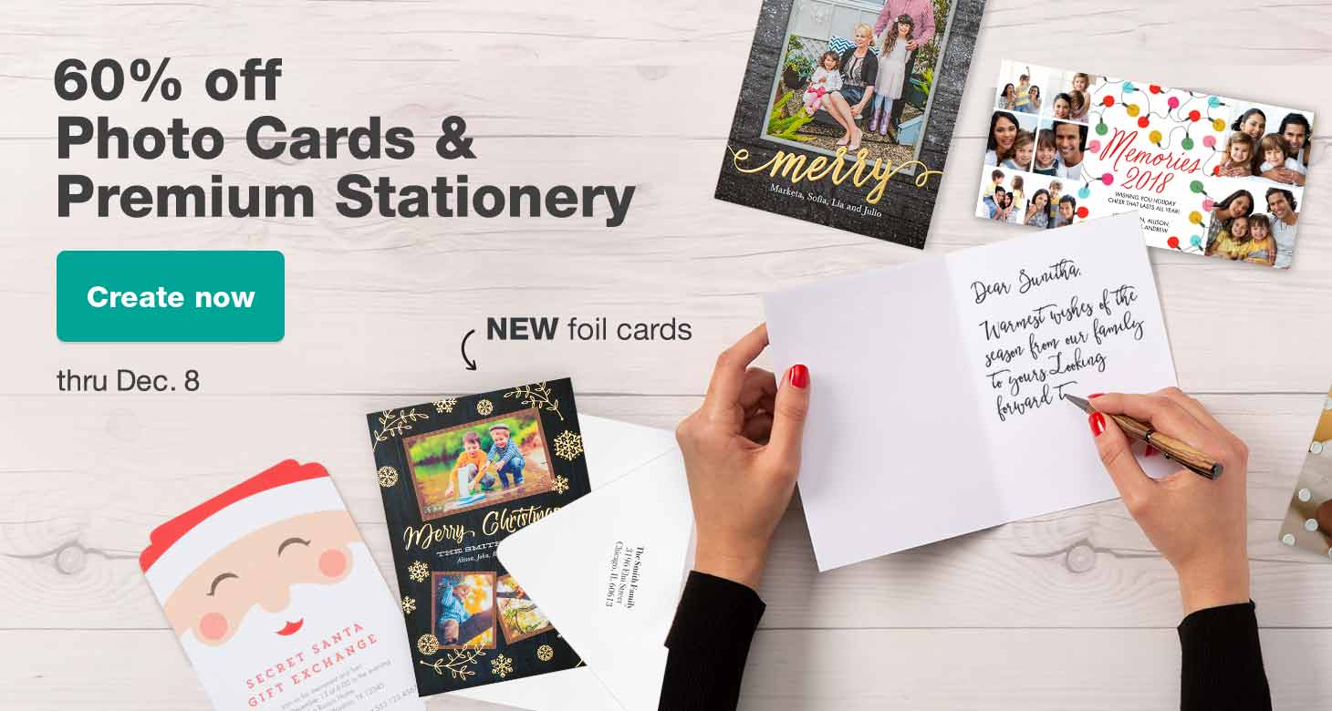 60% off All Cards & Premium Stationery thru Dec. 8. Create now.