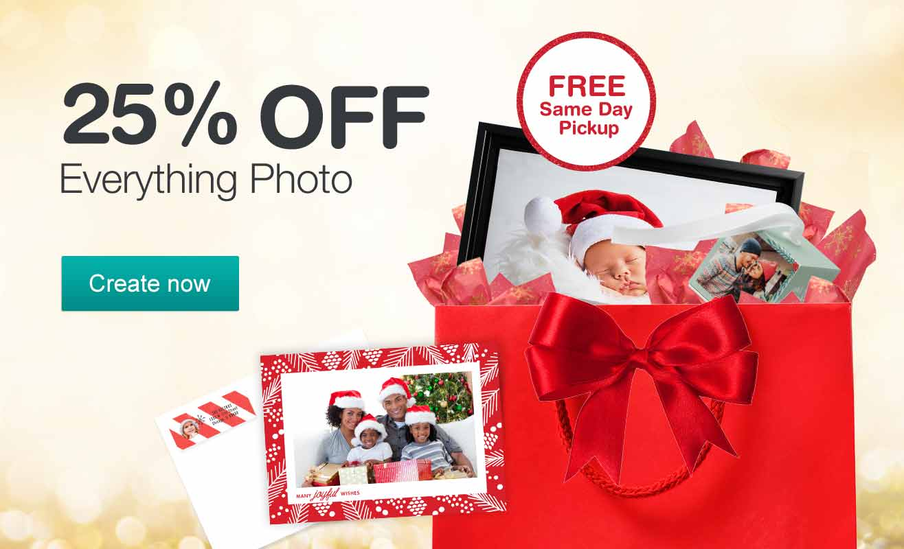 25% OFF Everything Photo. FREE Same Day Pickup. Create now.