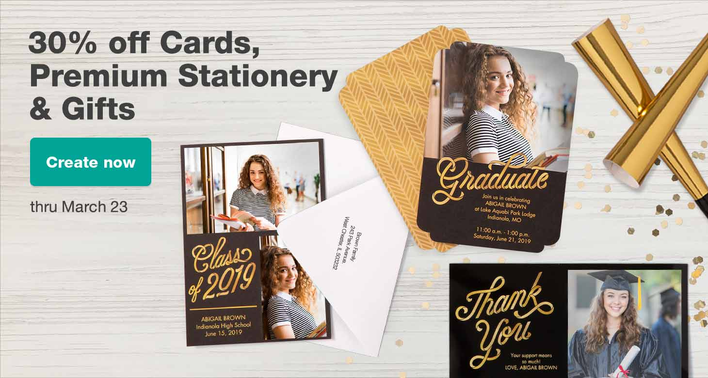 30% off Cards, Premium Stationery & Gifts thru March 23. Create now.