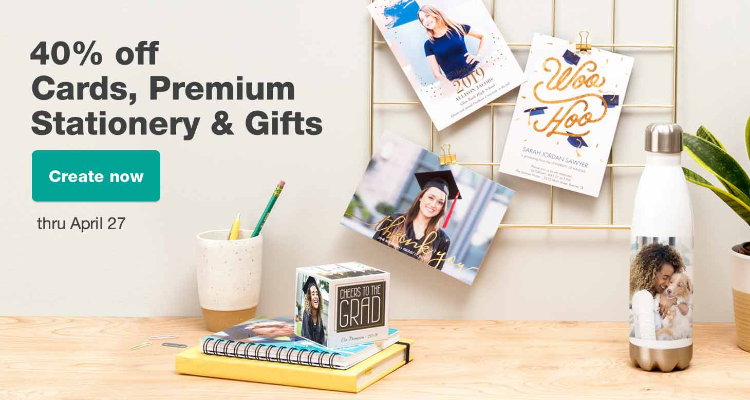 40% off Cards, Premium Stationery & Gifts thru April 27. Create now.