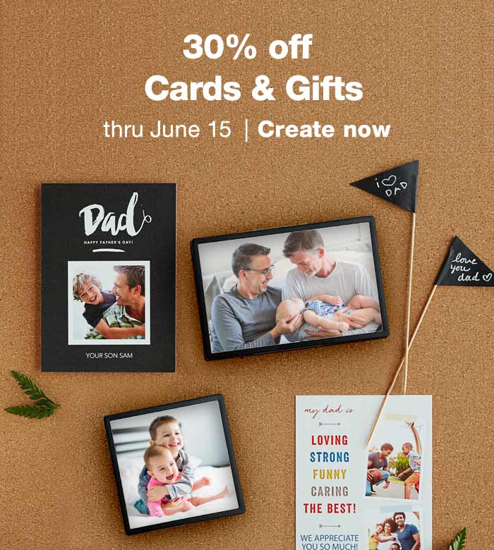 30% off Cards & Gifts thru June 15. Create now.