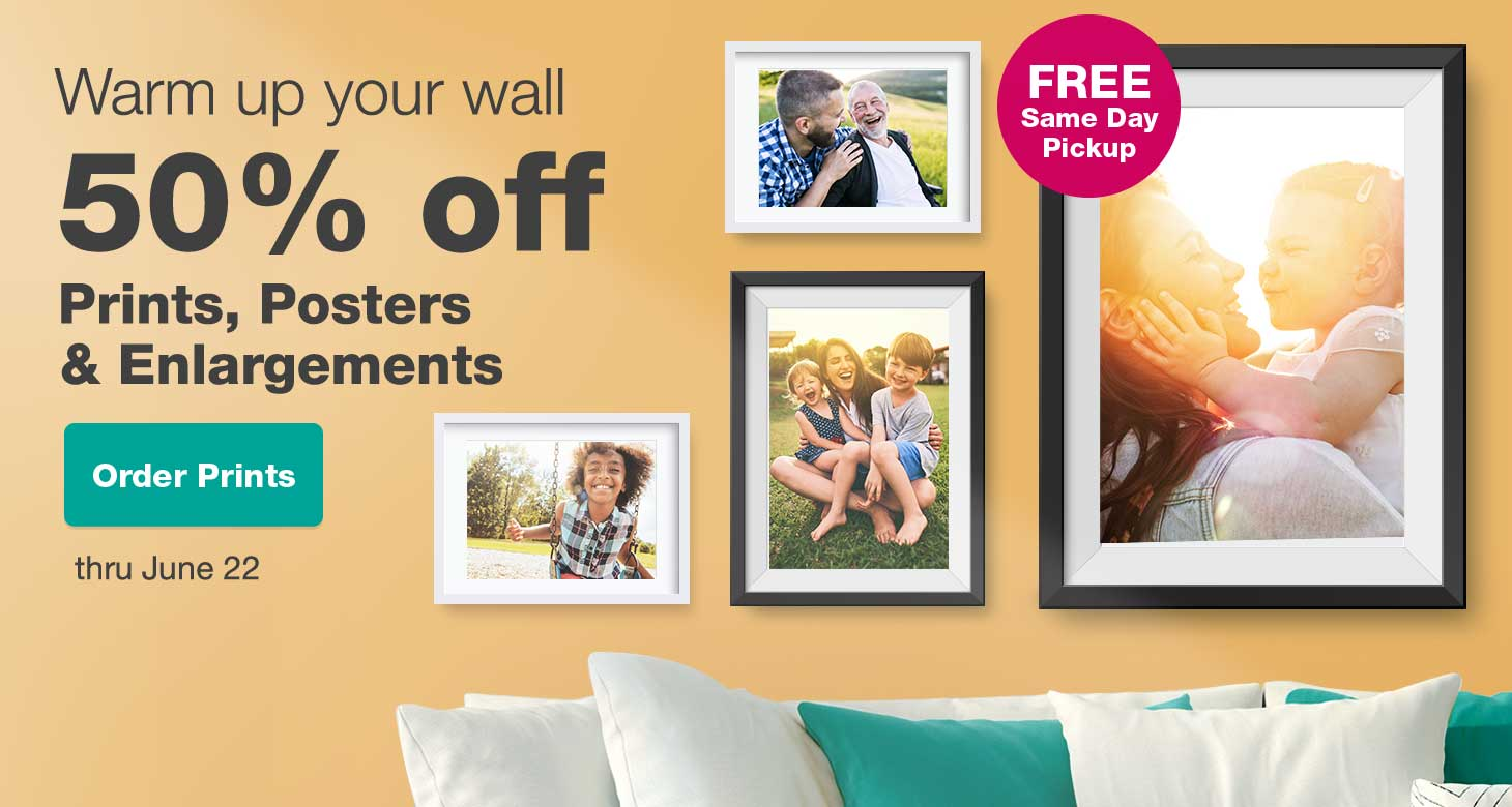 Warm up your wall. 50% off Prints, Posters & Enlargements thru June 22. Order Prints.