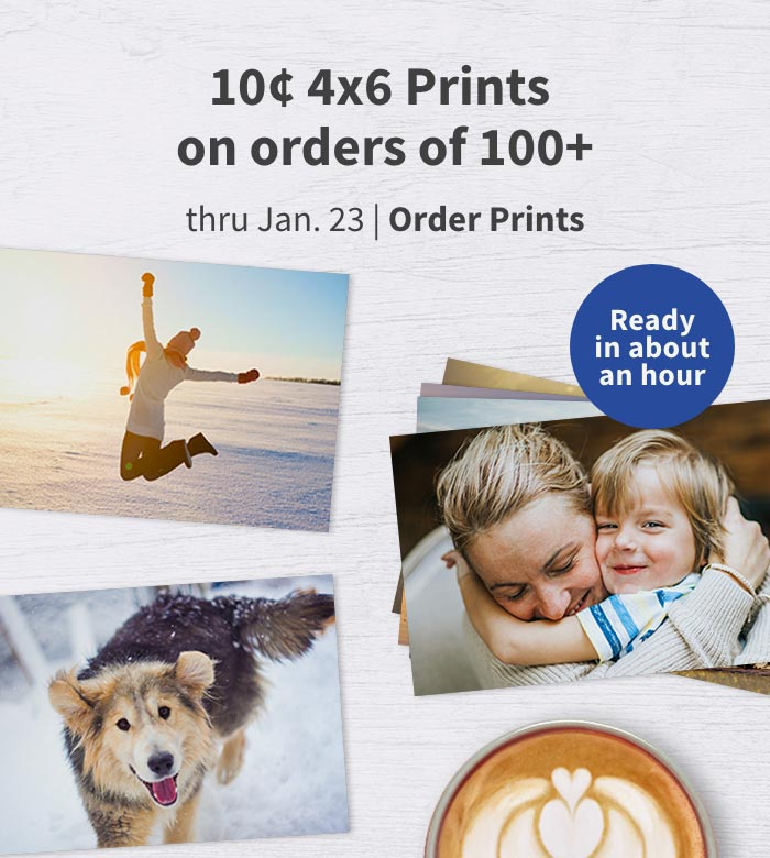 Ready in about an hour. 10¢ 4x6 Prints on orders of 100+ thru January 23. Create now.