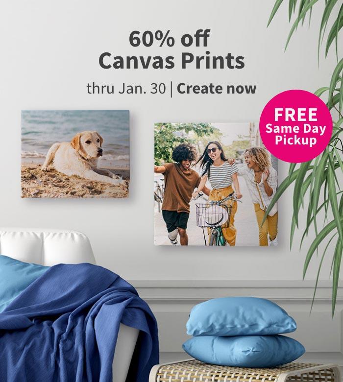 FREE Same Day Pickup. 60% off Canvas Prints thru Jan. 30. Create now.