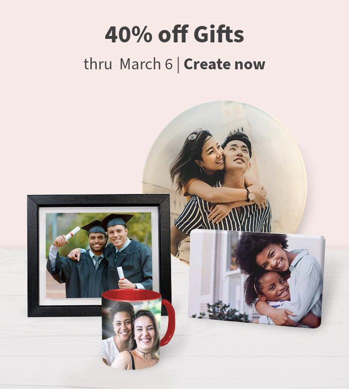 40% off Photo Gifts thru March 6. Create now.