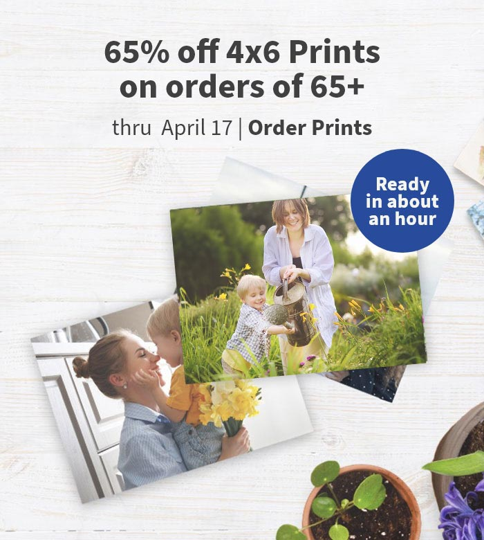 65% off 4x6 Prints on orders of 65+ thru April 17. Ready in about an hour. Order Prints.