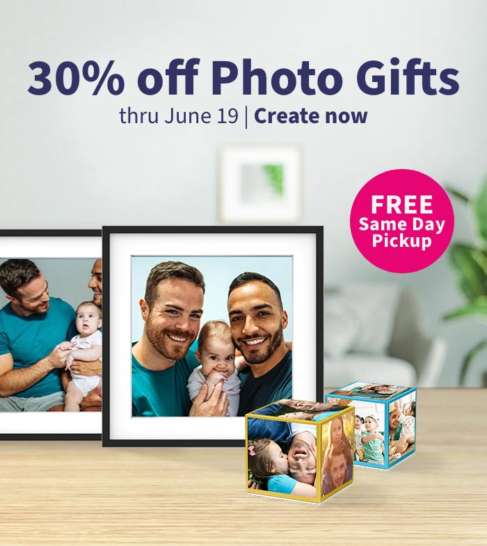 30% off Photo Gifts thru June 19 . FREE Same Day Pickup. Create now.