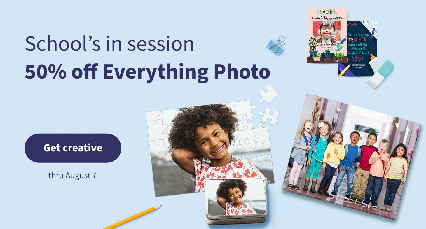 School's in session. 50% off Everything Photo thru August 7. Get creative.