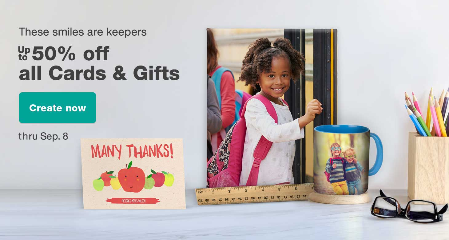 These smiles are keepers. Up to 50% off all Cards & Gifts thru Sept. 8. Create now.