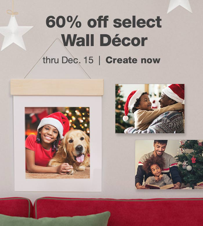 60% off select Wall Décor thru Dec. 15. Create now.