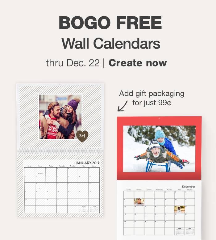 BOGO Wall Calendars thru Dec. 22. Create now.