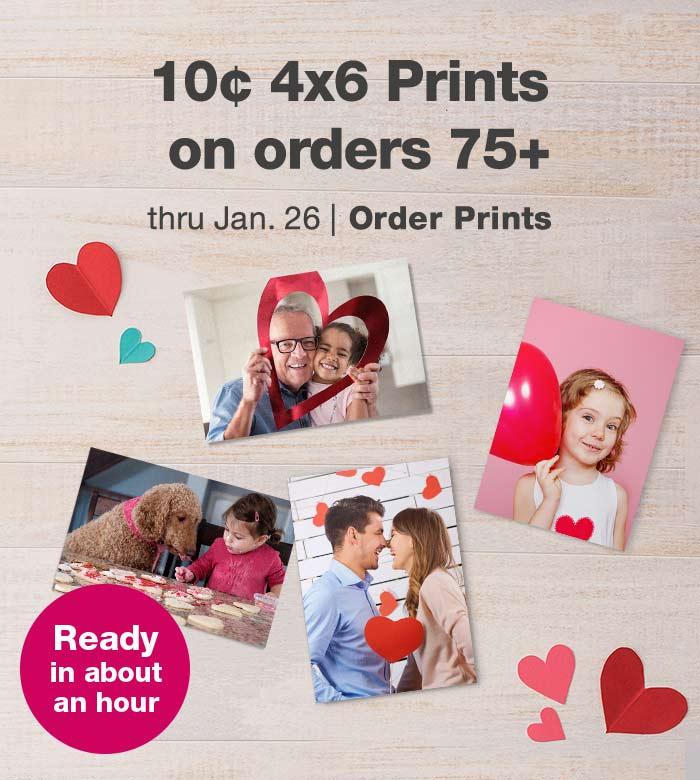 10¢ 4x6 Prints on orders 75+ thru Jan. 26. Order Prints.