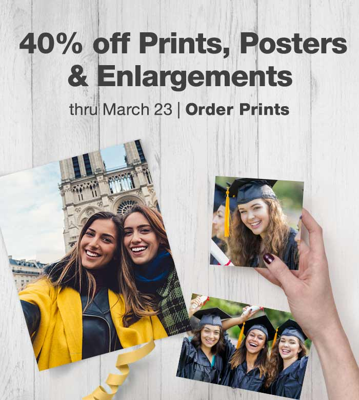 40% off Prints, Posters & Enlargements thru March 23. Order Prints.