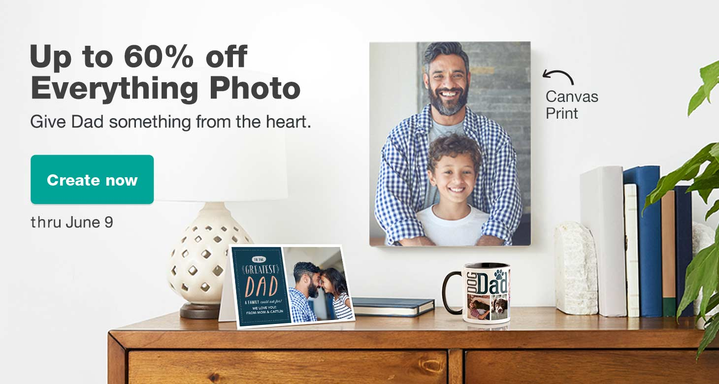 Up to 60% off Everything Photo thru June 9. Give Dad something from the heart. Create now