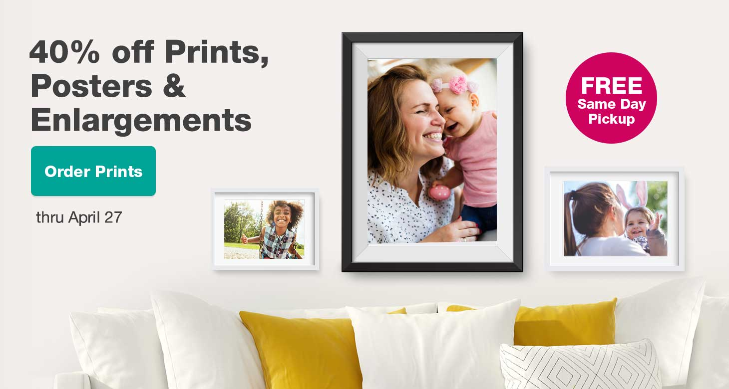 40% off 40% off Prints, Posters & Enlargements thru April 27. Order Prints.