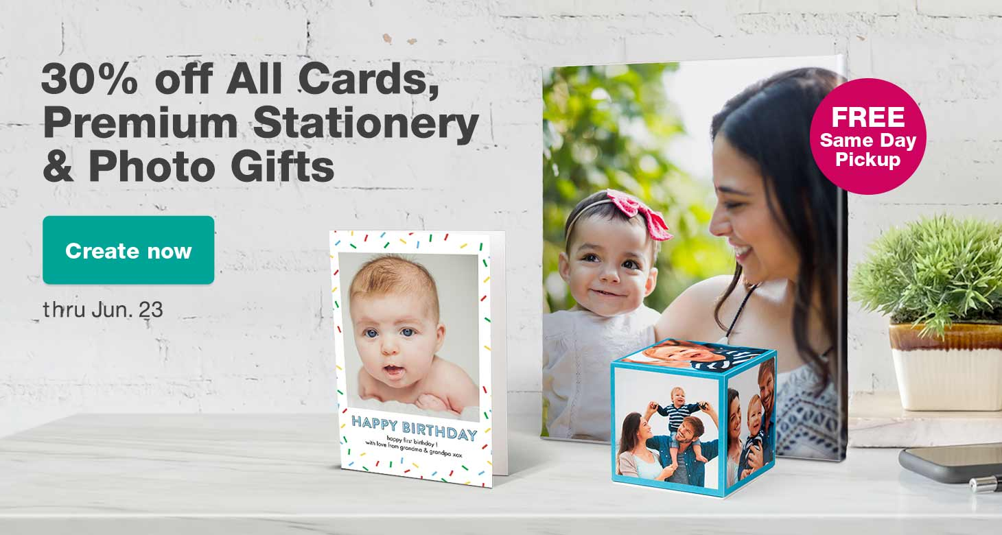 30% off All Cards, Premium Stationery & Photo Gifts thru June 23. FREE Same Day Pickup. Create now.