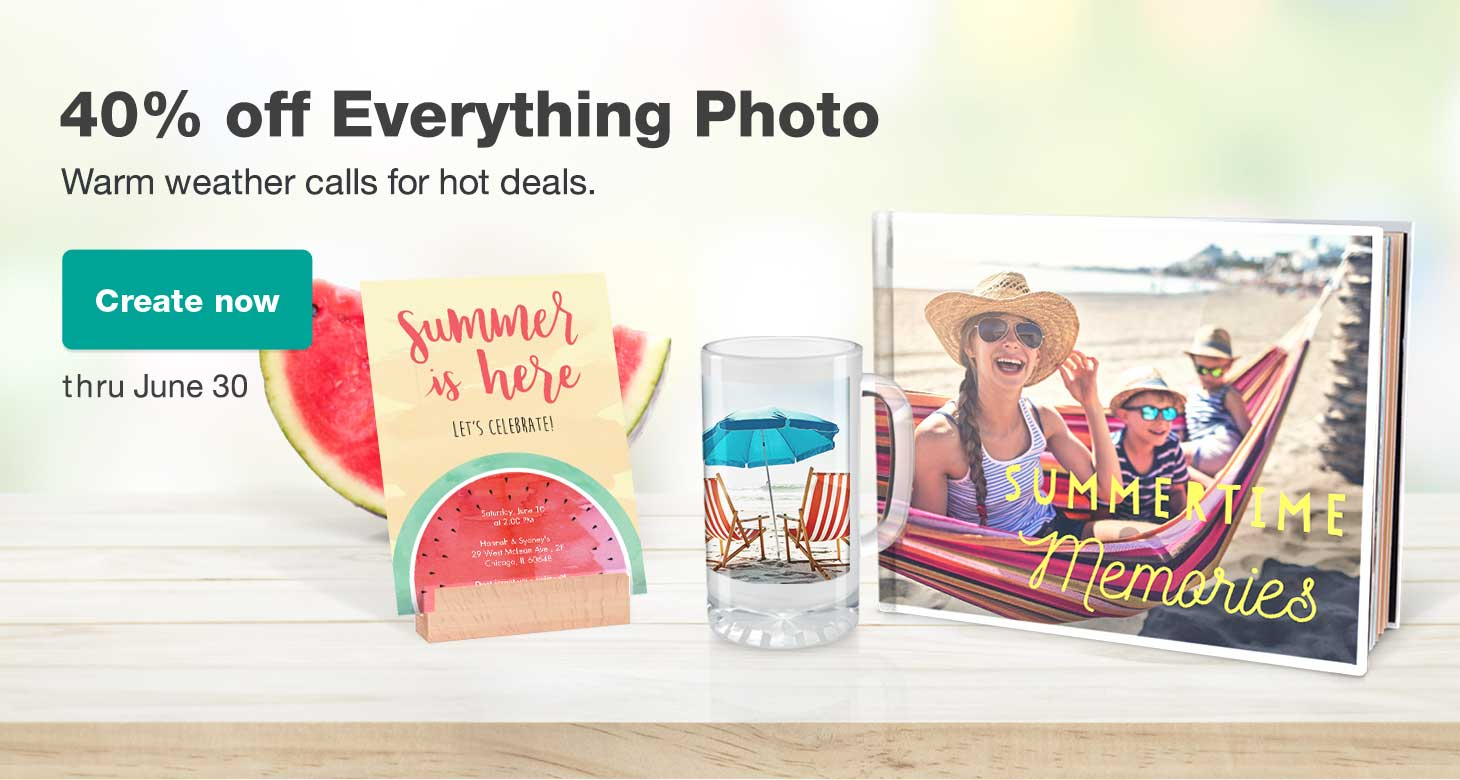 Warm weather calls for hot deals. 40% off Everything Photo thru June 30. Create now.