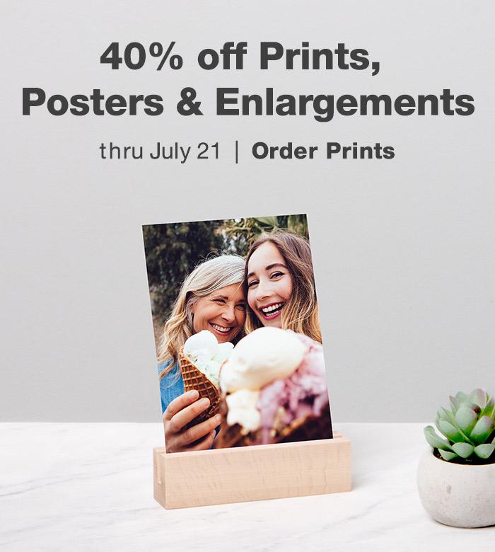 40% off Prints, Posters & Enlargements thru July 21. Order Prints.